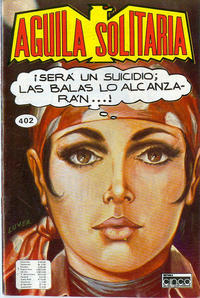Cover Thumbnail for Aguila Solitaria (Editora Cinco, 1976 ? series) #402