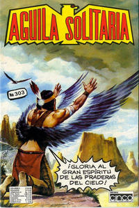 Cover Thumbnail for Aguila Solitaria (Editora Cinco, 1976 ? series) #303