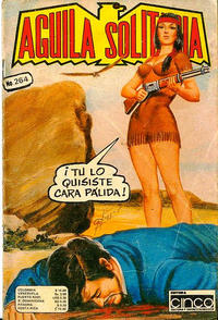 Cover Thumbnail for Aguila Solitaria (Editora Cinco, 1976 ? series) #264