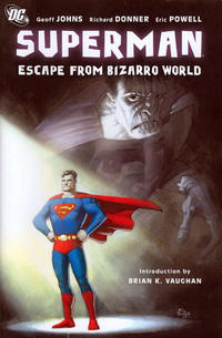 Cover Thumbnail for Superman: Escape from Bizarro World (DC, 2008 series)