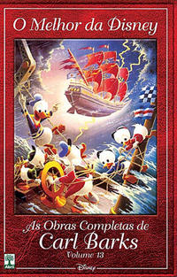 Cover Thumbnail for O Melhor da Disney: As Obras Completas de Carl Barks (Editora Abril, 2004 series) #13