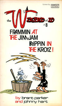 Cover Thumbnail for The Wizard of Id Frammin at the Jim-Jam, Frippin in the Krotz! (Gold Medal Books, 1974 series) #8 (T3144)