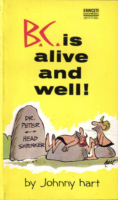 Cover for B.C. Is Alive and Well! (Gold Medal Books, 1969 series) #D2117