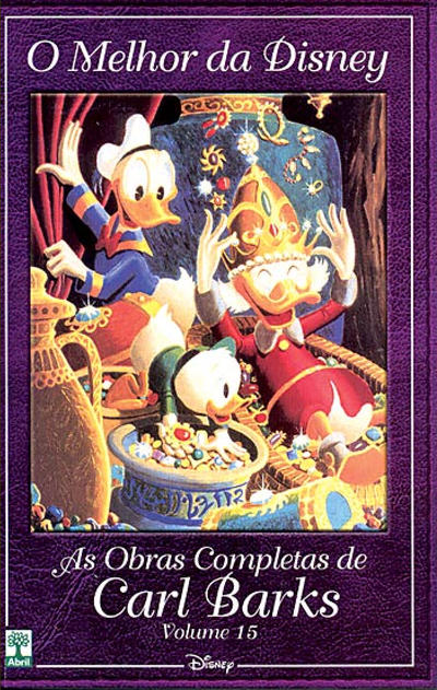 Cover for O Melhor da Disney: As Obras Completas de Carl Barks (Editora Abril, 2004 series) #15
