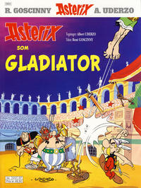 Cover Thumbnail for Asterix (Egmont Serieforlaget, 1998 series) #11 - Asterix som gladiator [9. opplag]