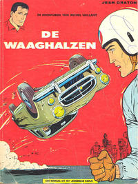 Cover Thumbnail for Michel Vaillant (Le Lombard, 1959 series) #7 - De waaghalzen