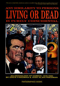 Cover Thumbnail for Any Similarity to Persons Living or Dead Is Purely Coincidental (Fantagraphics, 1985 series) #[nn] [3rd & 4th printings]
