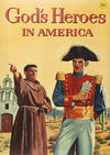 Cover for God's Heroes in America (Catechetical Guild Educational Society, 1956 series) #307 [35 cents]