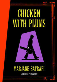 Cover Thumbnail for Chicken with Plums (Random House, 2006 series)