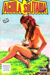 Cover Thumbnail for Aguila Solitaria (Editora Cinco, 1976 ? series) #8