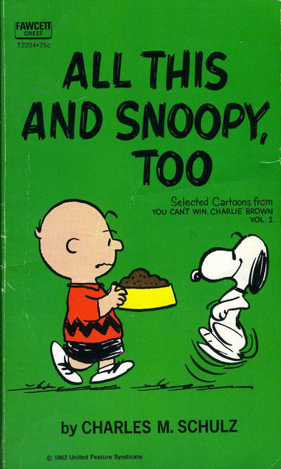 Cover for All This and Snoopy, Too (Crest Books, 1969 series) #T2204