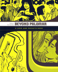 Cover for Love and Rockets Library: Palomar & Luba (Fantagraphics, 2007 series) #[3] - Beyond Palomar