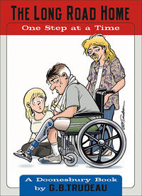 Cover Thumbnail for The Long Road Home -- One Step at a Time (A Doonesbury Book) (Andrews McMeel, 2005 series)