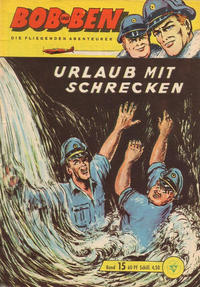 Cover Thumbnail for Bob und Ben (Lehning, 1963 series) #15