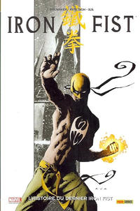 Cover Thumbnail for 100% Marvel : Iron Fist (Panini France, 2008 series) #1