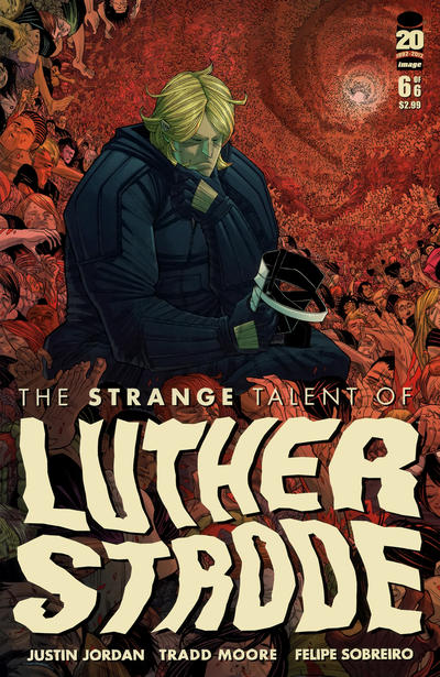 Cover for The Strange Talent of Luther Strode (Image, 2011 series) #6