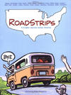 Cover for Roadstrips: A Graphic Journey Across America (Chronicle Books, 2005 series)