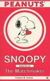 Cover for Snoopy Features as The Matchmaker (Ravette Books, 2000 series)