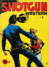 Cover for Shotgun Western (Yaffa / Page, 1972 ? series) #2