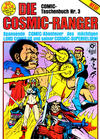 Cover for Die Cosmic-Ranger (Condor, 1985 series) #3