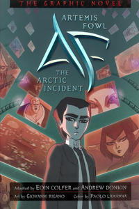 Cover Thumbnail for Artemis Fowl: The Arctic Incident The Graphic Novel (Hyperion, 2009 series)