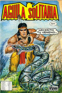 Cover Thumbnail for Aguila Solitaria (Editora Cinco, 1976 ? series) #611