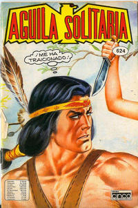 Cover Thumbnail for Aguila Solitaria (Editora Cinco, 1976 ? series) #624