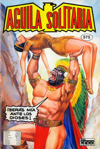Cover Thumbnail for Aguila Solitaria (Editora Cinco, 1976 ? series) #575