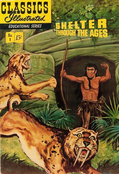 Cover for Classics Illustrated Educational Series: Shelter Through the Ages (1951 series) #1