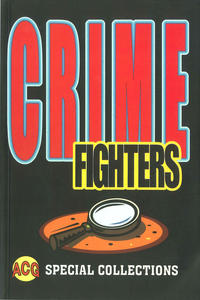 Cover Thumbnail for Special Collection (Avalon Communications, 2000 series) #5 - Crime Fighters