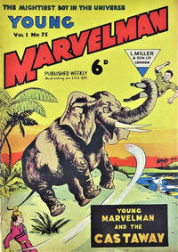 Cover Thumbnail for Young Marvelman (L. Miller & Son, 1954 series) #75