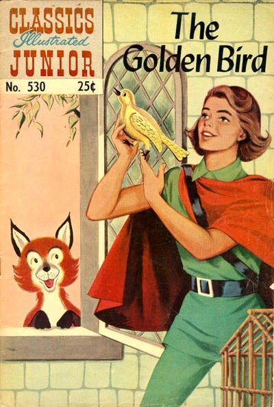 Cover for Classics Illustrated Junior (Gilberton, 1953 series) #530 - The Golden Bird