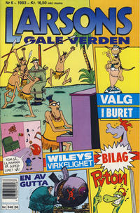Cover Thumbnail for Larsons gale verden (Bladkompaniet, 1992 series) #6/1993