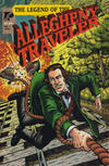 Cover for The Legend of the Allegheny Traveler (The Rosenbaum Group, Inc., 1995 series) #1