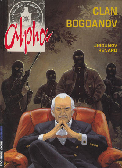 Cover for Alpha (Le Lombard, 1996 series) #2 - Clan Bogdanov