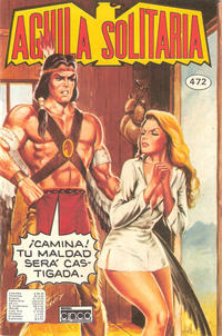 Cover Thumbnail for Aguila Solitaria (Editora Cinco, 1976 ? series) #472