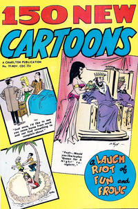 Cover Thumbnail for 150 New Cartoons (Charlton, 1962 series) #19