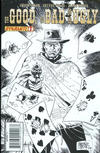 Cover for The Good the Bad and the Ugly (Dynamite Entertainment, 2009 series) #1 [BnW Sketch ]
