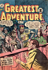 Cover Thumbnail for My Greatest Adventure (K. G. Murray, 1955 series) #31