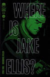 Cover for Where Is Jake Ellis? (Image, 2012 series) #1