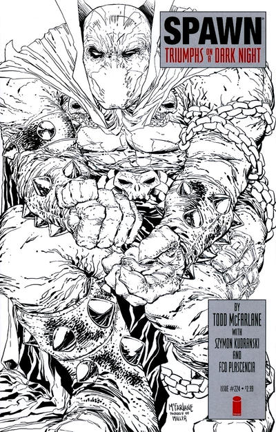 Cover for Spawn (Image, 1992 series) #224 [Cover B - B&W Incentive Variant by Todd McFarlane]
