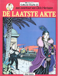 Cover Thumbnail for Collectie Charlie (Dargaud Benelux, 1984 series) #22 - Dick Herisson 3: De laatste akte