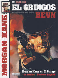 Cover Thumbnail for Morgan Kane (Allers Forlag, 2010 series) #2012 - El Gringo's hevn