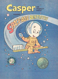 Cover Thumbnail for Casper the Friendly Ghost presents Space-Age Dentistry (Harvey, 1972 series)