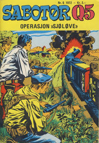 Cover Thumbnail for Sabotør Q5 (Se-Bladene, 1971 series) #6/1972