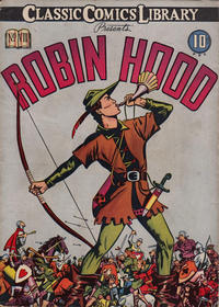 Cover Thumbnail for Classic Comics (Gilberton, 1941 series) #7 - Robin Hood