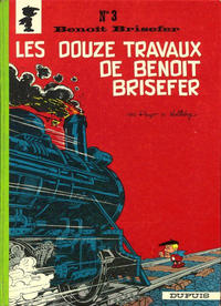 Cover Thumbnail for Benot Brisefer (Dupuis, 1962 series) #3 - Les douze travaux de Benot Brisefer