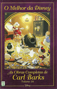 Cover Thumbnail for O Melhor da Disney: As Obras Completas de Carl Barks (Editora Abril, 2004 series) #28