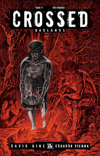 Cover for Crossed Badlands (2012 series) #17 [Auxiliary Variant Cover by Raulo Caceres]