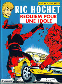 Cover Thumbnail for Ric Hochet (Le Lombard, 1963 series) #16 - Requiem pour une idole